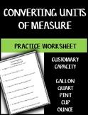 Converting Units of Measure Worksheet - Capacity Customary