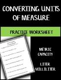 Converting Units of Measure Worksheet - Capacity Metric