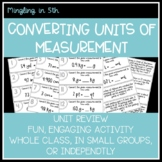 Converting Units of Measurement Task Cards - Games/Review/Math Centers
