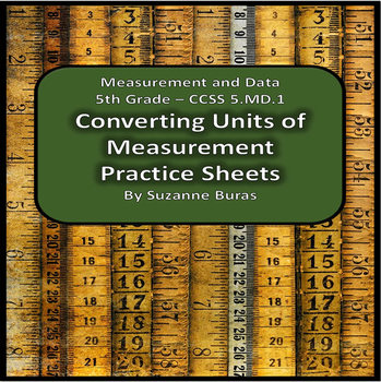 Converting Units of Measurement Practice Sheets: 5.MD.A.1