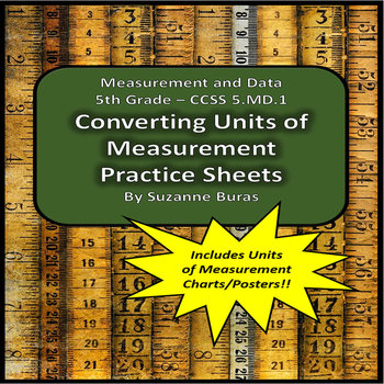 Converting Units of Measurement Practice Sheets and Charts: 5.MD.A.1