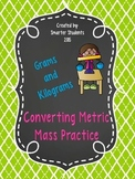 Converting Units of Metric Mass Practice