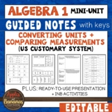Converting Units and Comparing Measurements - Guided Notes, INB, + Presentation