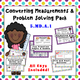 5.MD.A.1 - Converting Measurement Word Problems Practice Pack