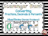 Converting between Fractions, Decimals & Percents Review(Harder) Scavenger Hunt