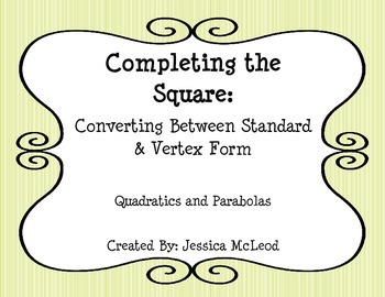 Converting between Standard and Vertex From by Completing the Square Foldable