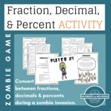 Converting Fractions, Decimals and Percents Activity | ZOMBIE GAME