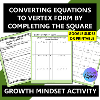 Converting to Vertex Form by Completing the Square Growth Mindset Activity