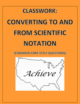 Converting Scientific Notation: Common Core Styled Questio