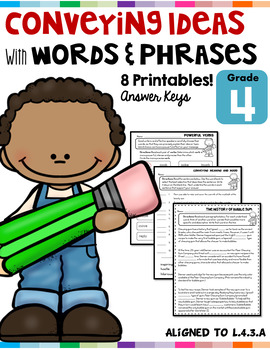 Conveying Ideas with Words and Phrases L.4.3.A
