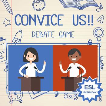 Convince Us! Debate Game Powerpoint