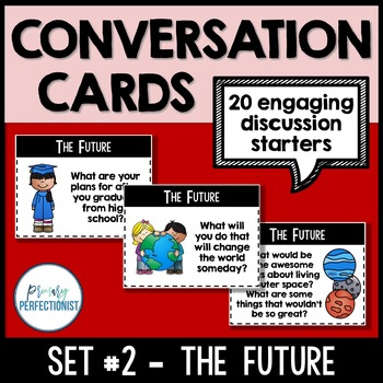 Convo Cards Set #2 - The Future :Topics for Discussions & Oral Language Skills: