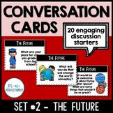 Conversation Starters - Task Cards for Discussion & Writing - SET #2: THE FUTURE