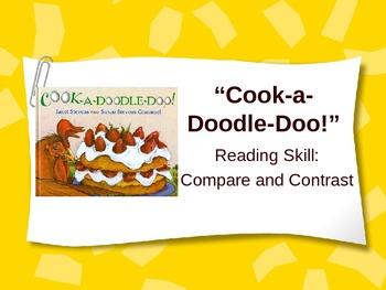 Cook-a-Doodle-Doo! - Treasures Reading - Compare & Contras