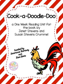 Cook a Doodle Doo~a One Week Reading Unit for the story by Janet Stevens