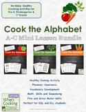 Cook the Alphabet: A-C Mini Lesson Bundle