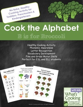 Cook the Alphabet: B is for Broccoli