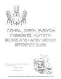 Cookbook: No-Fail, Speedy, Everyday Ingredients, Recipes & Reference Guide