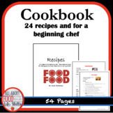 24 Cookbook Recipes-  For a FACS Class or The Home Chef