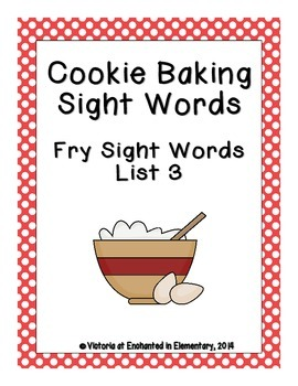Cookie Baking Sight Words! Fry List 3