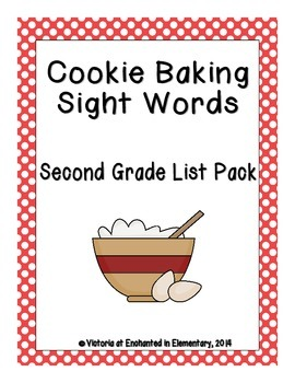 Cookie Baking Sight Words! Second Grade Dolch List Edition