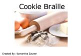 Cookie Braille