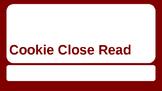 Cookie Close Read
