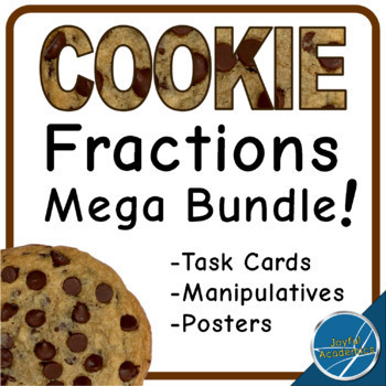 Cookie Fractions Bundle: Task Cards, Manipulatives, and Posters