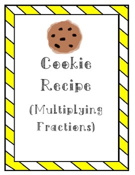 Cookie Fractions (Multiplying Fractions)