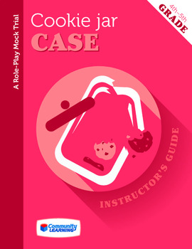 Cookie Jar Case/Mock Trial - Lesson 1: How a Courtroom Works