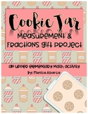 Cookie Jar Measurement & Fraction Gift Project