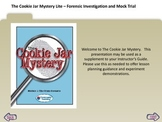 Cookie Jar Mystery Teacher Tutorial for Module 1 - The Crime Scenerio