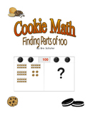 Cookie Math (Common Core)- Finding Parts of 100