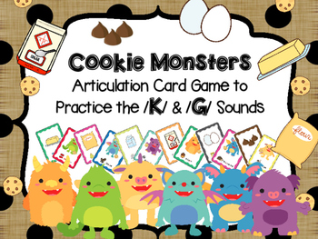 Cookie Monsters - Articulation card game to target /k/ /g/