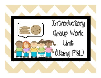 Cookie PBL Introductory Group Work Problem Solving Unit