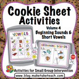Beginning Sounds and Short Vowels - Cookie Sheet Activitie