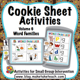 Word Families - Cookie Sheet Activities Volume 6