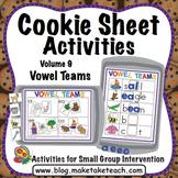 Vowel Teams - Cookie Sheet Activities Volume 9