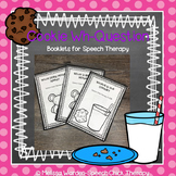 Cookie Wh-Questions: Booklets for Speech Therapy