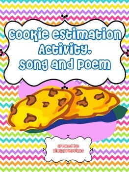 Cookie Theme Estimation Activity, Song and Poem