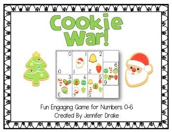 Cookie War!  Fun & Engaging Math Game/Center for #s 0-6; CC Aligned!