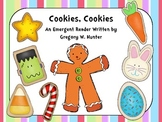 Cookies! Cookies! An Emergent Reader to Celebrate the Cookie Lover in All Of Us