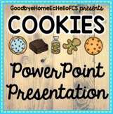 Cookies Powerpoint & Lab Ideas for Culinary Arts