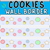 Cookies Wall Border / Bulletin Board Display Border