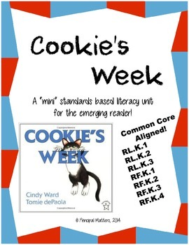 Cookie's Week: Kindergarten ELA Mini Unit (Common Core Aligned!)