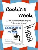 Cookie's Week: Kindergarten ELA Mini Unit (Common Core Aligned!)