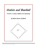Cookies and Baseball - A lesson in solving conflicts and cooperation