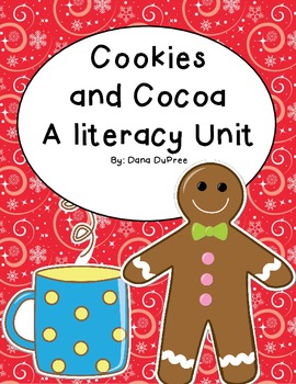 Cookies and Cocca Literacy Unit