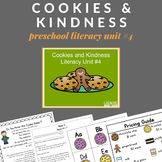 Cookies and Kindness Preschool Unit (Literacy Rich)