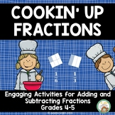 Adding and Subtracting Unlike Fractions with a Cooking Theme